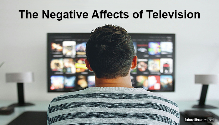 television-tv-negative-affects-side-help-advice-reference-guide-impact-reviews