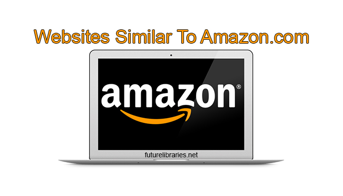 amazon-com-similar-websites-best-list-review-help-overview-reference-information