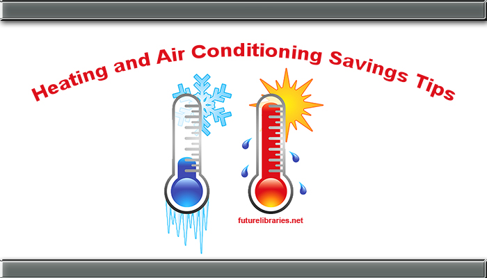 heating-heat-air-conditioning-cooling-utilities-bills.save-savings-tips-pointers-guide-help-free-reference-information