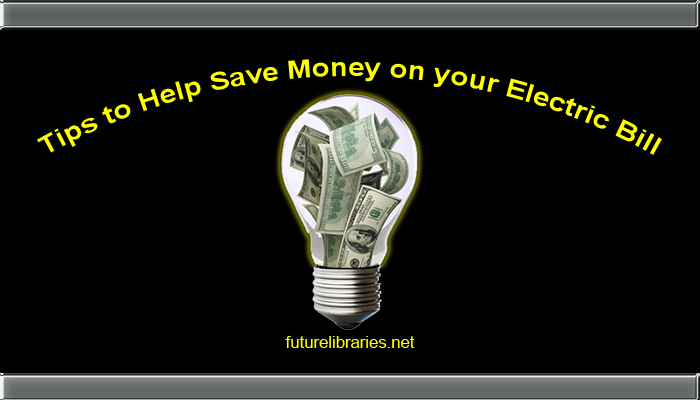 tips-guide-pointers-information-help-save-money-cash-electric-bill-electricity-energy