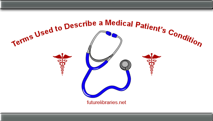 medical terms,medical patient terms,conditions,patients,reference,medical information